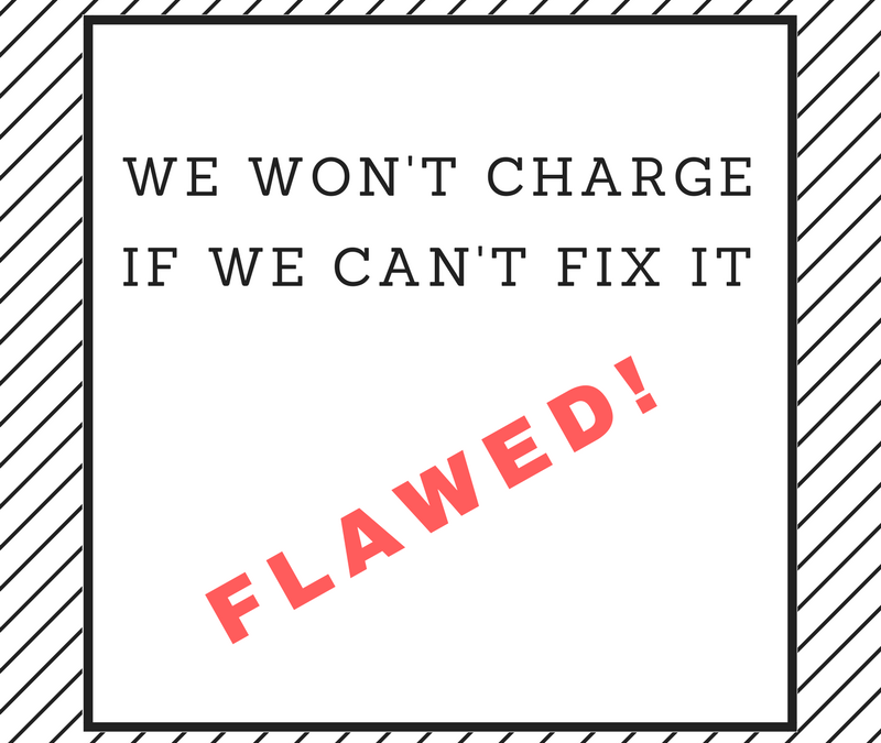 FLAWED – We Won't Charge If We Can't Fix It