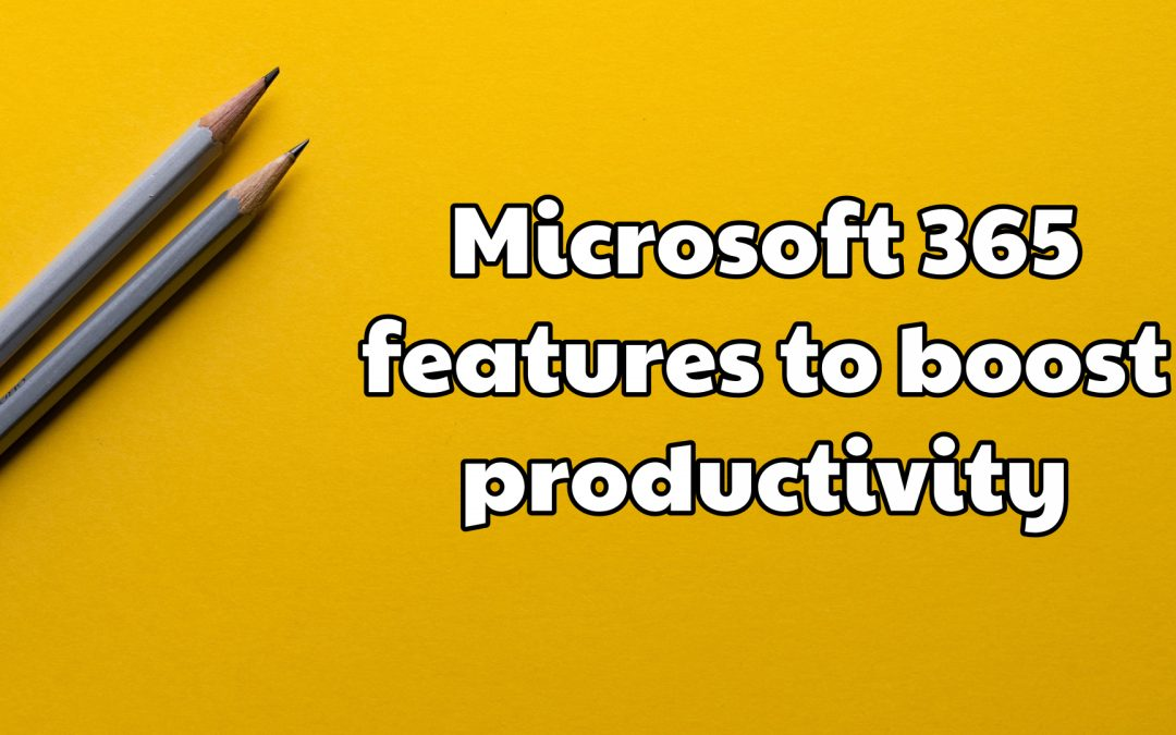 Boosting Productivity with Microsoft 365